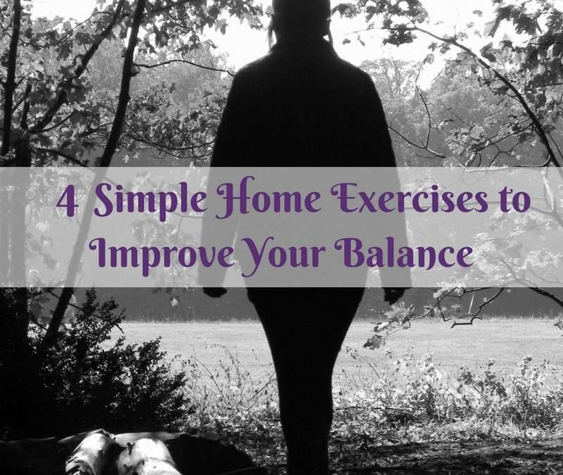 4 Simple Home Exercises to Improve Your Balance
