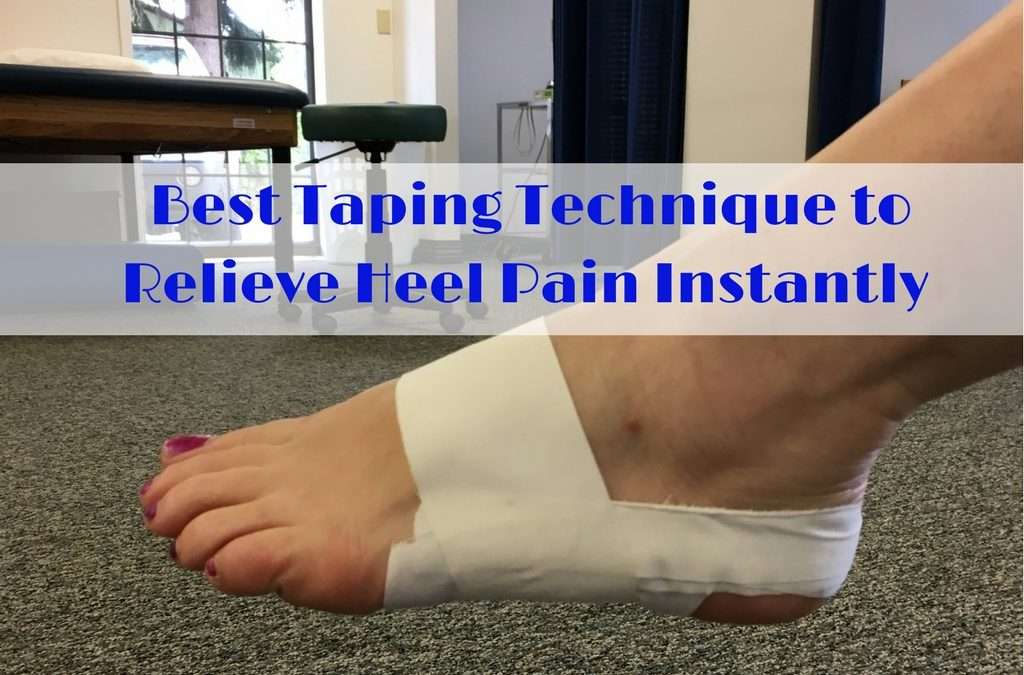 Best Taping Technique to Relieve Heel Pain Instantly
