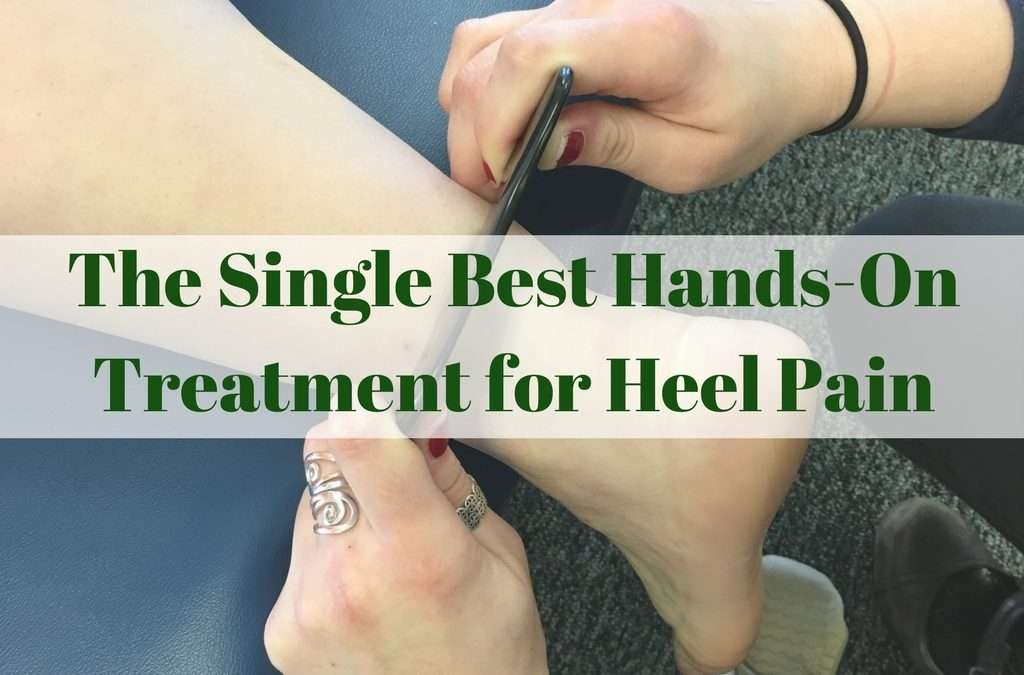 The Single Best Hands-On Treatment for Heel Pain