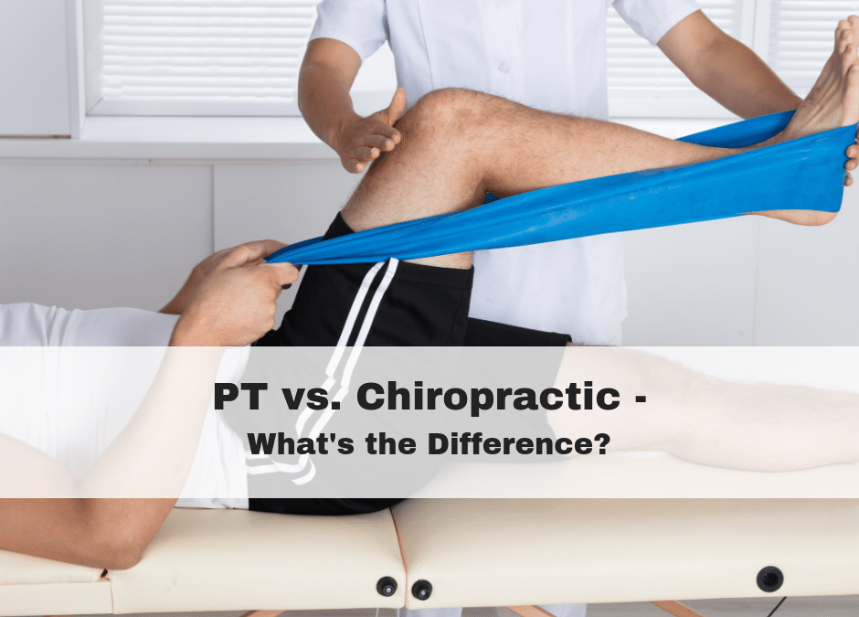PT vs. Chiropractic – What's the Difference?